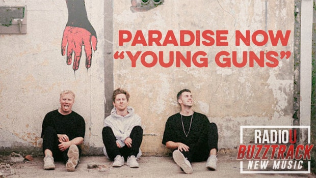 Paradise Now – Young Guns