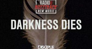 Disciple – Darkness Dies