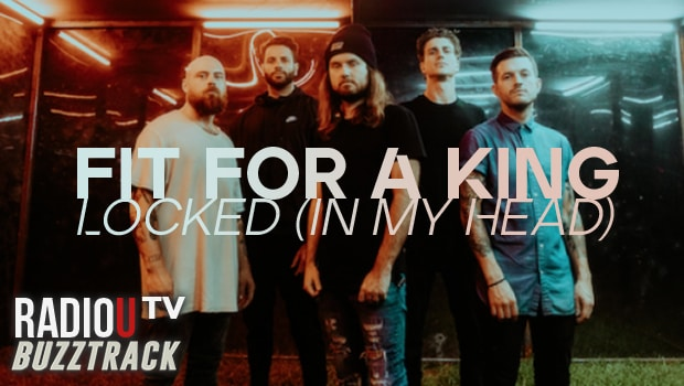 Fit For A King – Locked (In My Head)