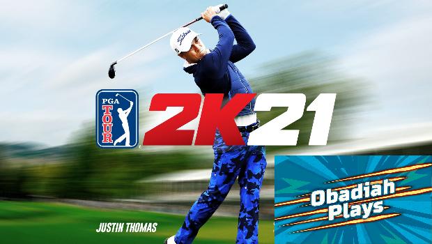 ObadiahPlays PGA Tour 2K21
