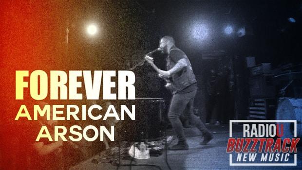 American Arson – Forever