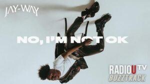 Jay-Way - No, I'm Not Ok