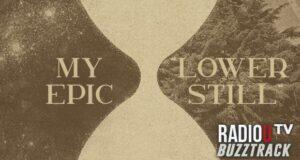 My Epic – Lower Still