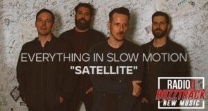 Everything In Slow Motion – Satellite