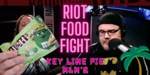 RIOT Food Fight: Key Lime Pie M&Ms
