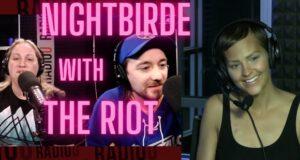 Nightbirde on The RIOT