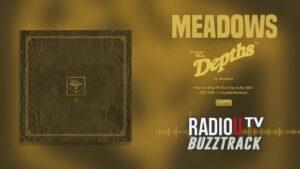 Meadows - The Depths