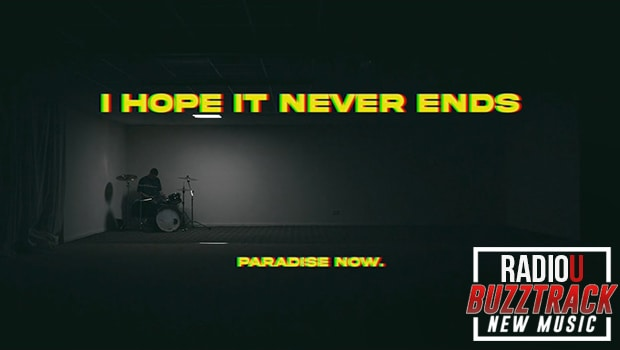 Paradise Now – I Hope It Never Ends