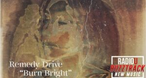 Remedy Drive – Burn Bright