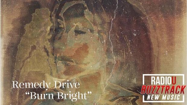 Remedy Drive - Burn Bright