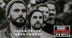 Fever Fever – Pheromone