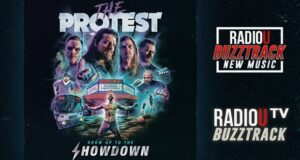 The Protest – Show Up To The Showdown