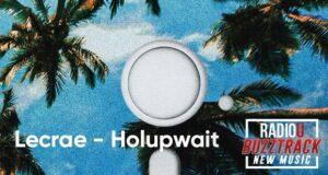 Lecrae – Holupwait