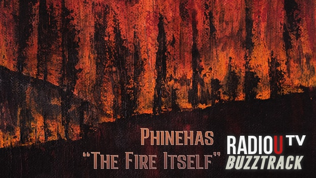 Phinehas – The Fire Itself