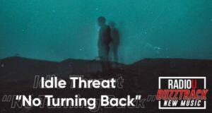 idle threat – No Turning Back