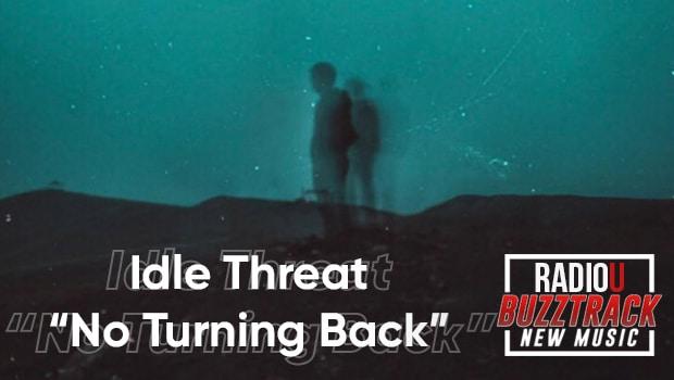 idle threat - No Turning Back